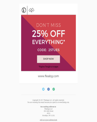 25% Off EVERYTHING Ends Tonight!