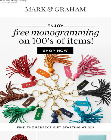 FREE Monogramming & Gift Wrap on 100s of Items, Because We Love You!