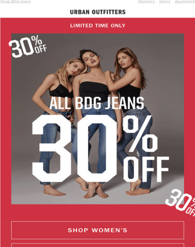 30% Off ALL BDG Jeans →