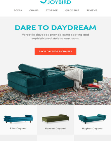 ☞ (1) friendly message from Joybird! We're happy to unveil: Elegant Daybeds