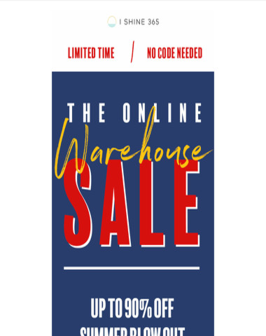 your turn: ONLINE WAREHOUSE SALE?