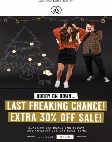 Last Day for Black Friday freakout