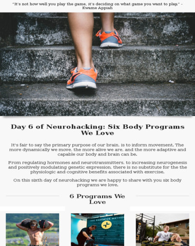 Day 6 of neurohacking: upgrade the body ??