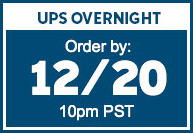 UPS OVERNIGHT | Order by: 12/20 10pm PST