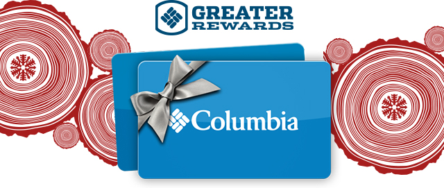 GREATER REWARDS Columbia