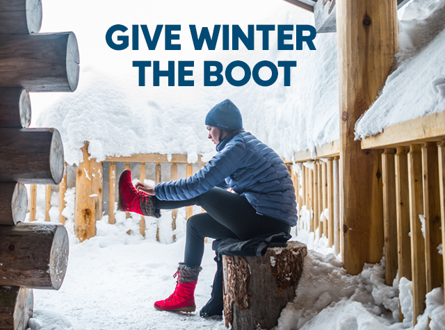 GIVE WINTER THE BOOT