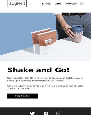 Shake up your day with Soylent Powder.
