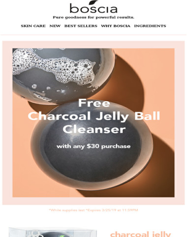 Free Charcoal Jelly Ball Cleanser with $30 purchase!