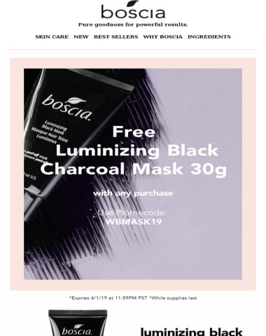 FREE Luminizing Black Charcoal Mask 30g with any purchase!