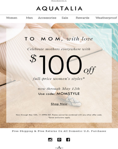 MOTHER'S DAY SALE | $100 off full-price styles.