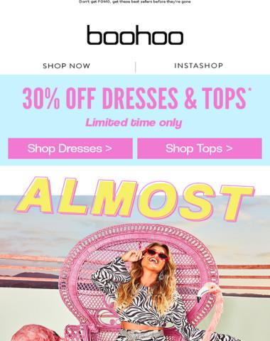 30% Off Dresses & Tops ?