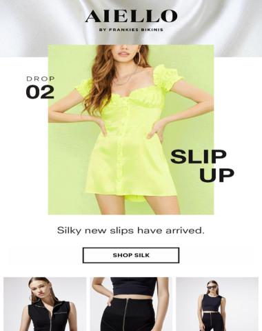 Now Trending: Silky Slips