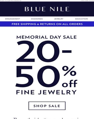 20-50% Off! Memorial Day Weekend Starts Now!