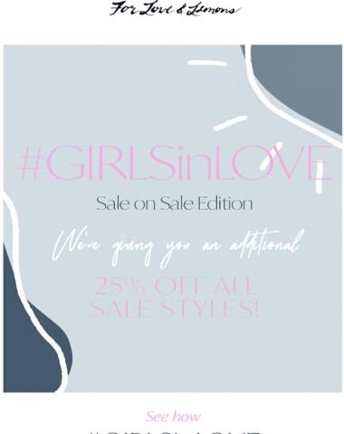#GIRLSinLOVE: SALE ON SALE edition