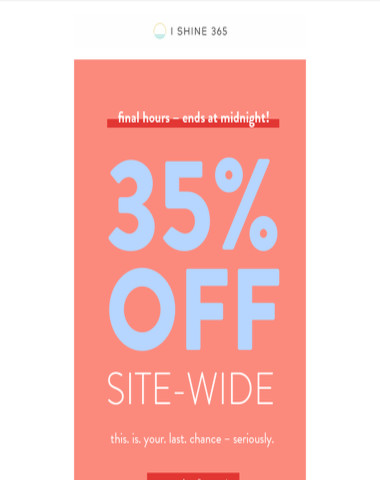 final hours: 35% OFF SITE-WIDE?