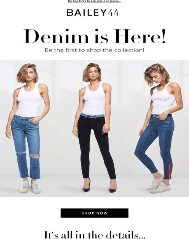 JUST LAUNCHED: BAILEY 44 DENIM — SHOP NOW!