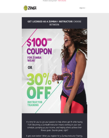 You choose: $100 Zumba Wear Credit OR 30% Off Instructor Training.