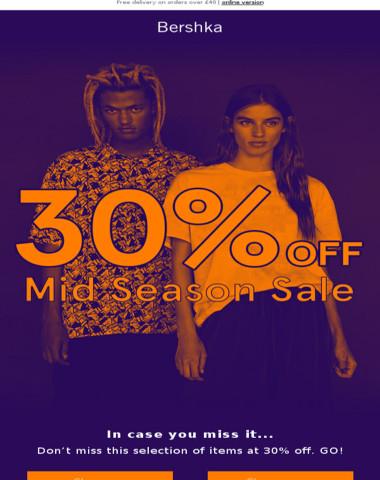 30% off ? MID SEASON SALE