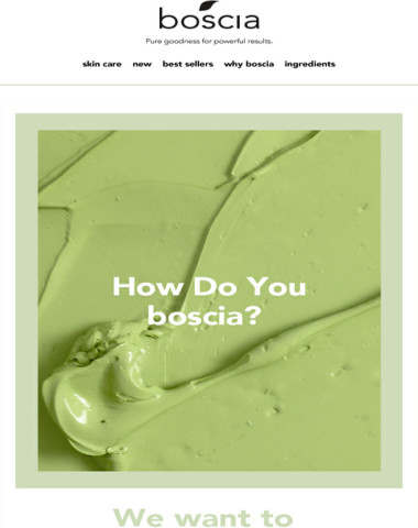 How do you boscia?