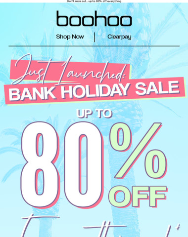 Bank Holiday Sale Is HERE ?