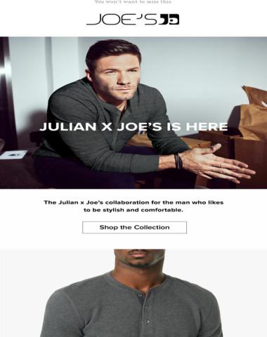 The Julian x Joe's Collection Everyone is Wearing