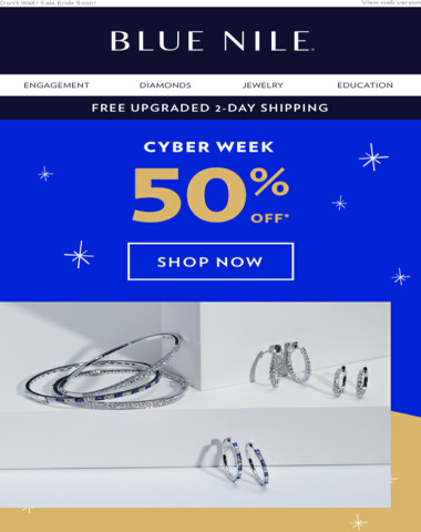 50% OFF Cyber Week  & FREE Upgraded 2-Day Shipping