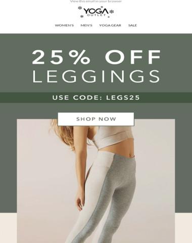 Here's 25% OFF Leggings ?