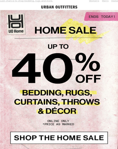 ENDS TODAY | Up to 40% OFF Home Sale