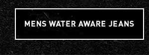 Mens Water Aware Jeans