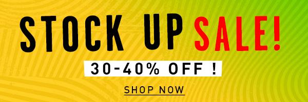 Stock up SALE! Shop 30-40% off