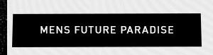 Mens Future Paradise