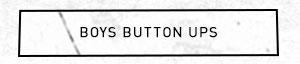 Boys Button Ups