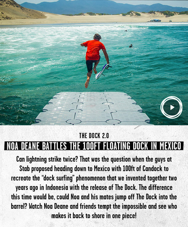 Watch Noa Deane battle the 100ft floating dock in Mexico