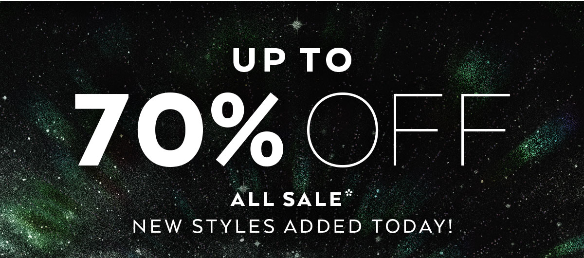 UP TO 70% OFF ALL SALE*