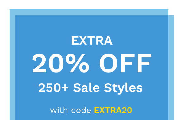 Extra 20% Off | 250+ Sale Styles | With Code EXTRA20