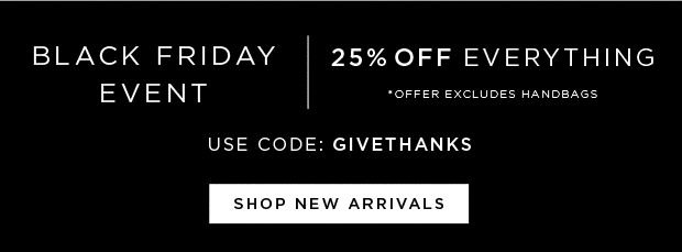 Black Friday Event - 25% OFF Everything - Use Code: GIVETHANKS