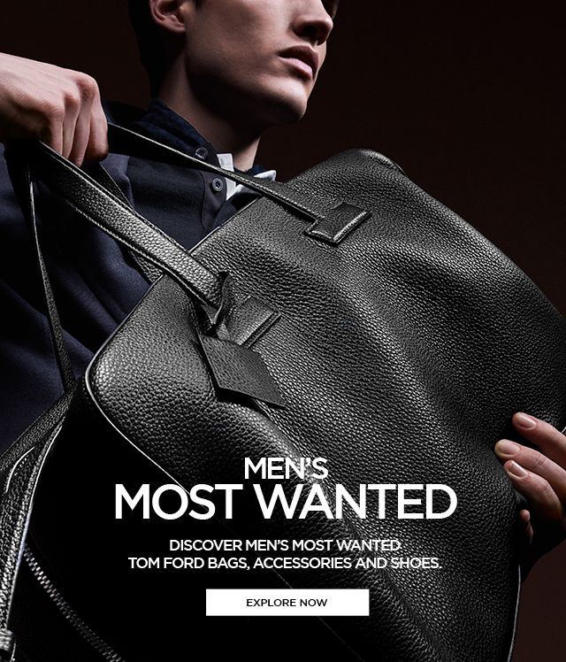 MEN'S MOST WANTED. EXPLORE NOW.