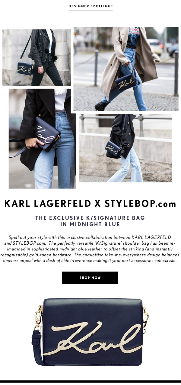 2542a81d86 Exclusive  KARL LAGERFELD X STYLEBOP.com – The exclusive K Signature Bag in Midnight  Blue Feb 22 2017