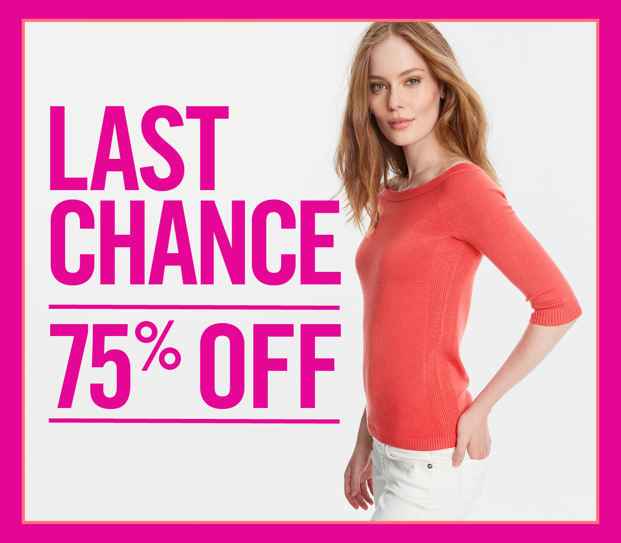 LAST CHANCE – 75% OFF SALE