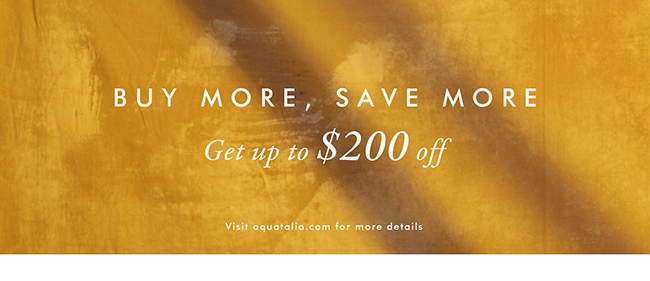 Buy More, Save More | Get Up to $200 off