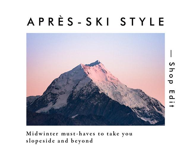 Apre - Ski Style   Shop Edit