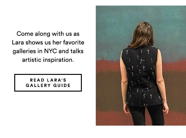 Read Lara's Gallery Guide