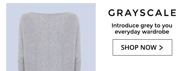 Shop Grayscale