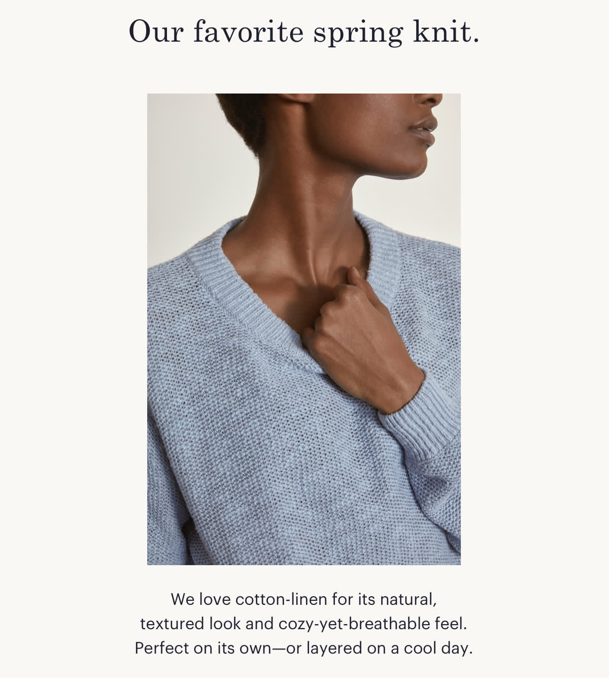 Our favorite spring knit.