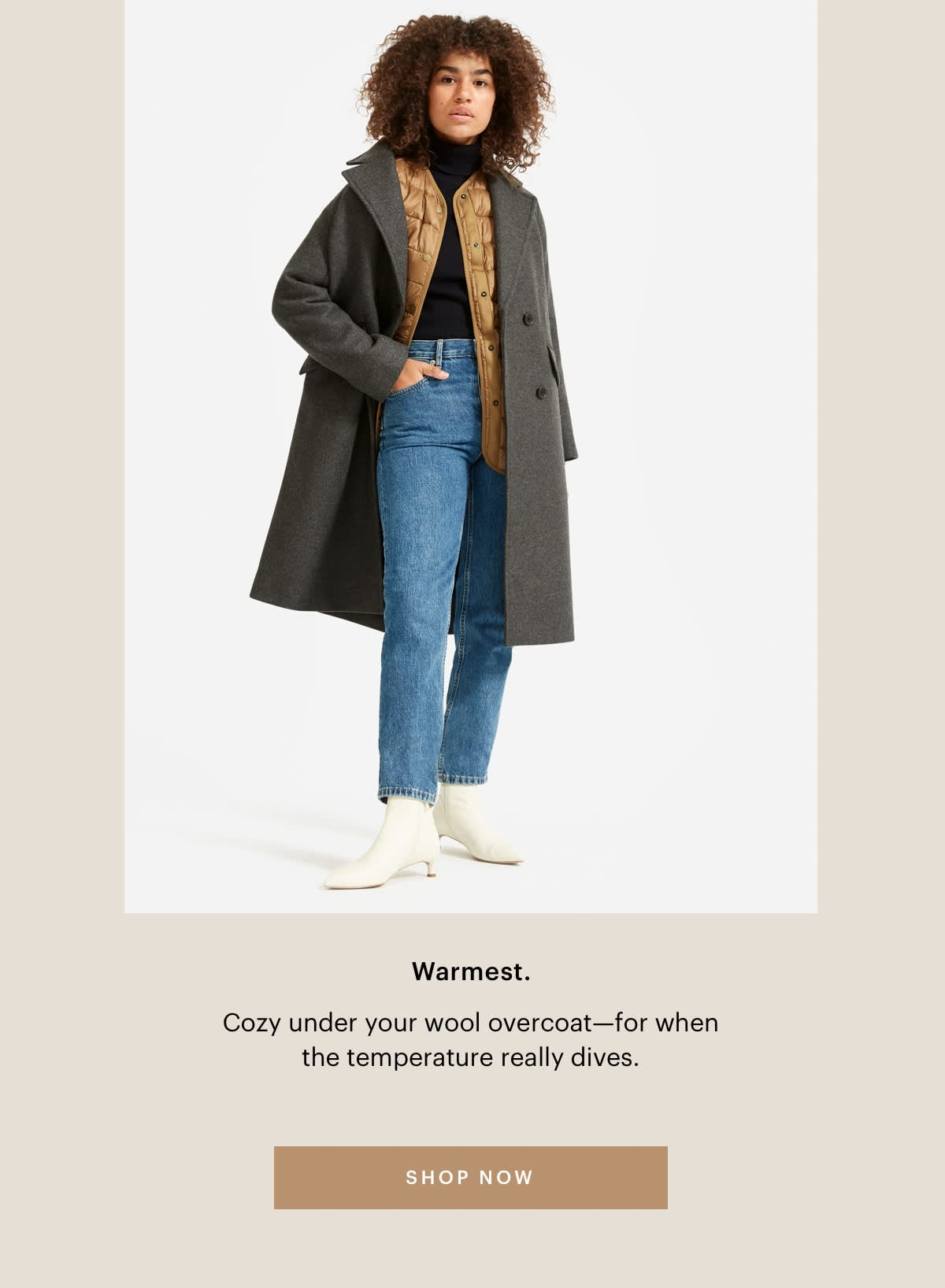 Cozy under your wool overcoat—for when the temperature really dives.