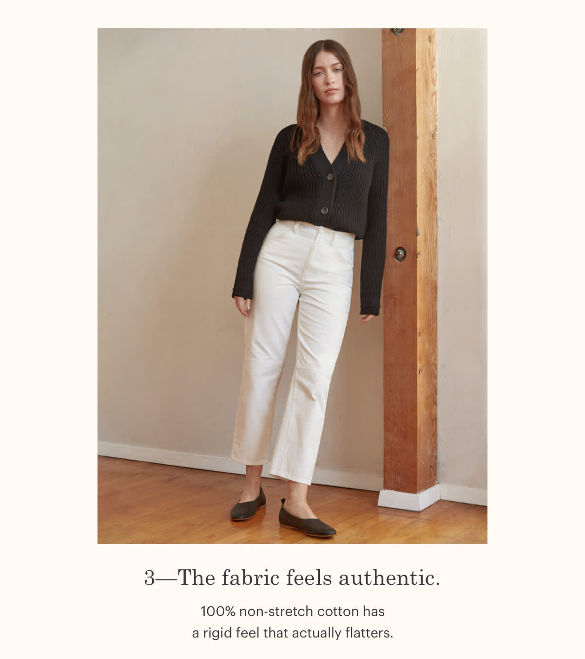 3 - The fabric feels authentic.