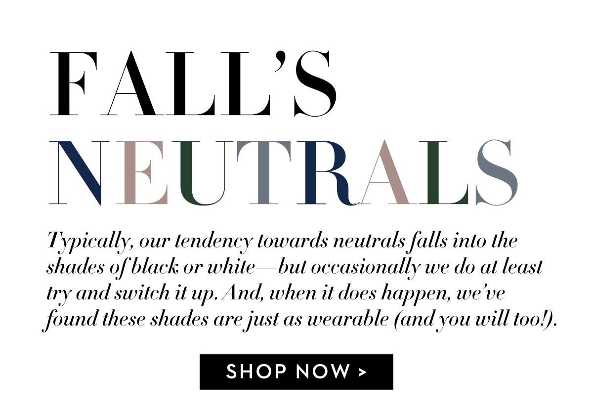 Fall's Neutrals