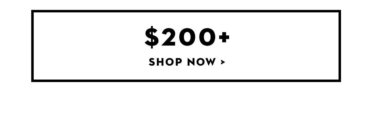 Shop $200+