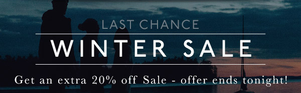 LAST CHANCE - EXTRA 20% OFF