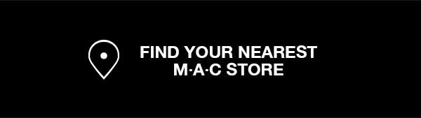 FIND YOUR NEAREST MAC STORE
